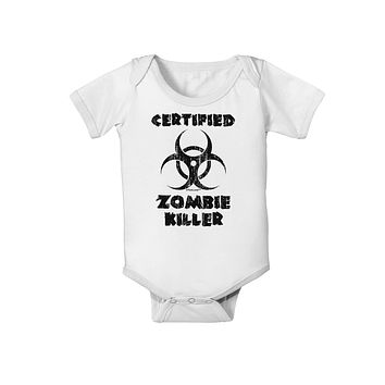 Certified Zombie Killer - Biohazard Baby Romper Bodysuit by TooLoud