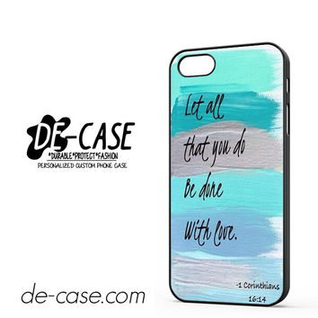 Christian Quotes Bible Corinthians Let All That You Do Be Done With Love For Iphone 5 Iphone 5S Case Phone Case Gift Present