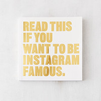 Read This if You Want to Be Instagram Famous By Henry Carroll | Urban Outfitters
