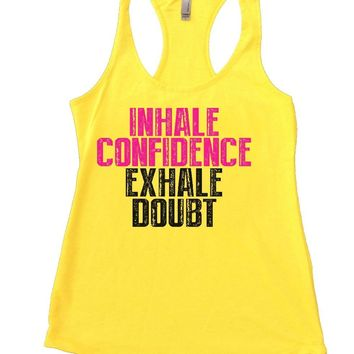 INHALE CONFIDENCE EXHALE DOUBT Womens Workout Tank Top