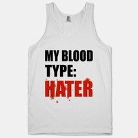 Blood Type: Hater