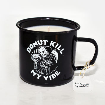 Donut Kill My Vibe Coffee Scented Candle