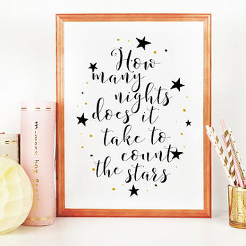 ONE DIRECTION LYRICS, How Many Nights Does It Take To Count The Stars,Liam Payne Quote,Song Lyrics,Quote Poster,Music Quote,Love Quote,Quote