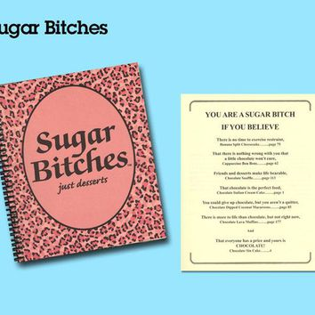 """ Sugar Bitches"" Cookbook"
