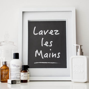 PRINTABLE Quote art // french quote french print, bathroom print, washroom print, wash your hands, kids bathroom, bathroom art, quote poster