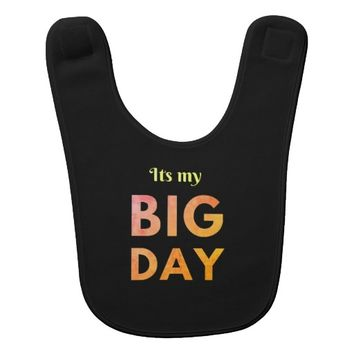 Cool its a big day birthday celebration baby bib
