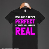 Real Girls Aren't Perfect-Female Black T-Shirt
