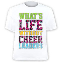 Animal Print What's Life Without Cheer Leaders T-Shirt