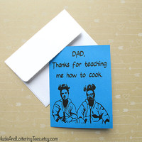 Breaking Bad Father's Day Card - Thanks For Teaching Me To Cook Greeting Card Dad Father Geek Jesse Pinkman Walter White