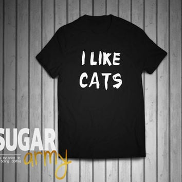 I like CATS, cats shirt, cat lover shirt, cat tee, i love cat tshirt, cat tshirt, 100% cotton tshirt, UNISEX t-shirt style