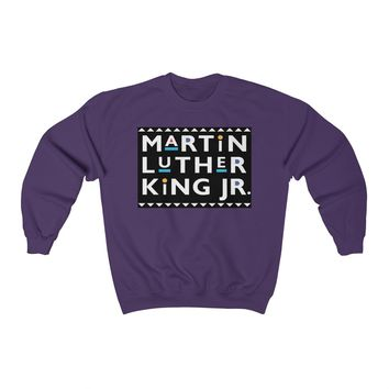 Martin Luther King Jr. - Unisex Sweatshirt