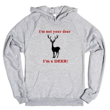 Not Dear but Deer | Hoodie | SKREENED