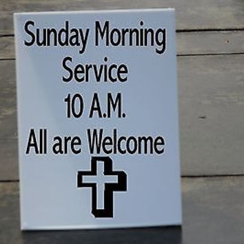 """Morning Service All Welcome Sidewalk Sign A frame church 18""""x24"""" outdoor Vinyl"""