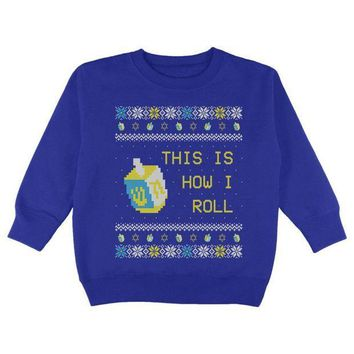 CREYON Hanukkah This is How I Roll Dreidel Ugly Christmas Sweater Toddler Sweatshirt