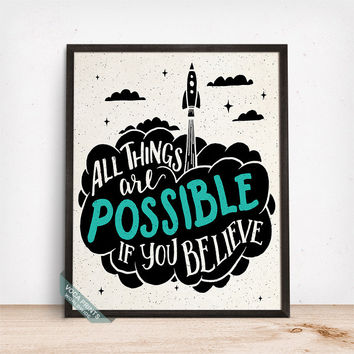 All Things Are Possible Print, Typography Poster, Inspirational Print, Motivational Poster, Wall Decor, Dorm Wall Art, Fathers Day Gift