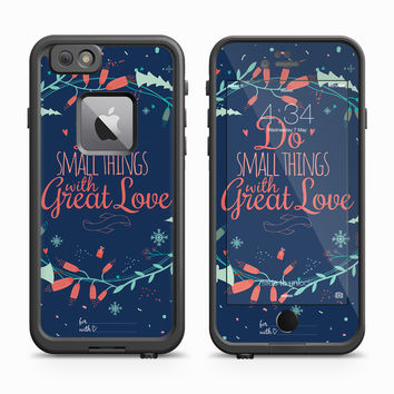 Do the Small Thing with Great Love Skin for the Apple iPhone LifeProof Fre Case