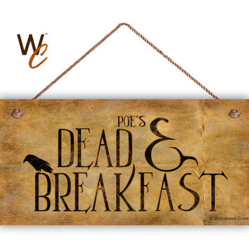"Poe's Dead and Breakfast Sign, Halloween Sign, 5"" x 10"" Sign, Holiday Door Sign, Spooky Sign, Halloween Party, Fun Sign, Made To Order"