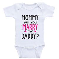 """Proposal Baby Clothes """"Mommy Will You Marry Daddy"""" Cute Baby One-Piece Bodysuits"""