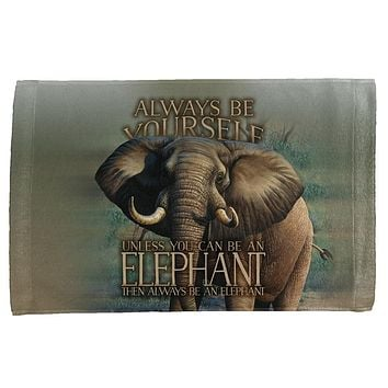 Always Be Yourself Unless Elephant All Over Hand Towel