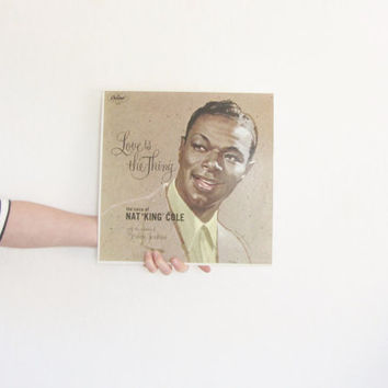 Nat King Cole LP record . Love Is The Thing . 1965 recorded audio
