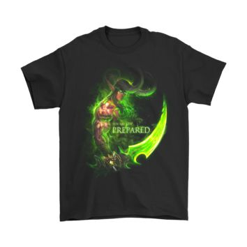 DCCKON7 World Of Warcraft Demon Hunter: You Are Not Prepared Shirts