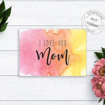 I Love You Mom Card, Mother's Day Card, Gift for Her, For Mom, Card For Mum, Mom Card, Watercolor Card, Happy Mother's Day, From Son