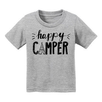 Happy Camper Toddler T-Shirt; Kids Teepee Shirt; Toddler Adventure Shirt; Playing Outside T-Shirt, Toddler Birthday Gift, Toddler Camping