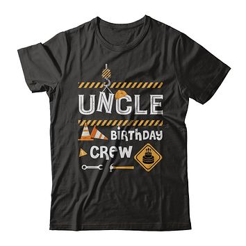 Uncle Birthday Crew Construction Birthday Party Gift