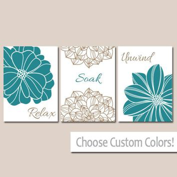 Teal BATHROOM DECOR. WALL Art, Canvas or Print Flower  Bathroom Pictures Teal Brown Relax Soak Unwind Quote Words Flower Decor  Set of 3