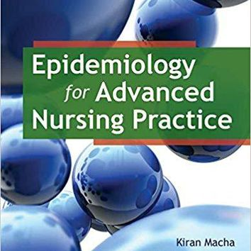 Epidemiology for Advanced Nursing Practice 1st Edition