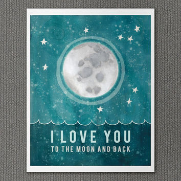 Moon and Back 11x14 / Typographic Print, Nursery Art, Baby Shower, Moon and Stars, Universe, Outer Space, Kids Room, Illustration