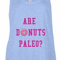 Are Donuts paleo? Tank Top