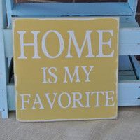 home is my favorite painted wooden sign buttercup yellow home decor housewarming gift wedding gift