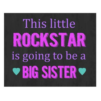 Rockstar Pregnancy Print- every rockstar, sibling announcement, new baby announce, chalkboard pregnant, expecting photo prop