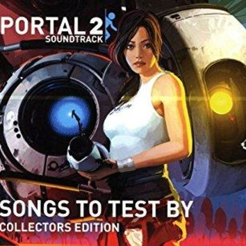 O S T - Portal 2: Songs To Test By