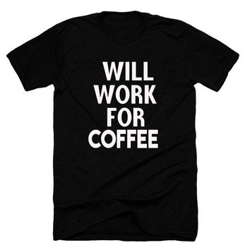Will work for coffee,