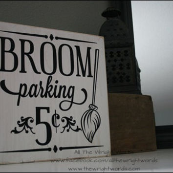 "12x12"" Broom Parking Wood Sign"