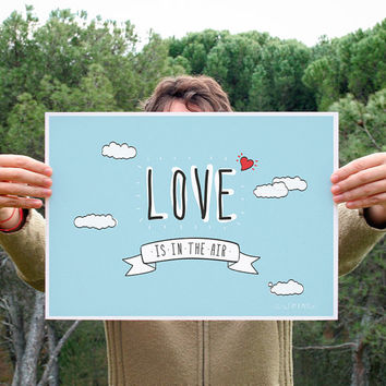 "Print  ""Love is in the air"" / Vertical or Horizontal"
