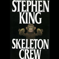 Skeleton Crew by Stephen King (First Edition)