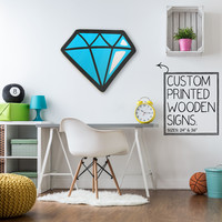 Diamond Shine Bright Custom Printed Wood Sign Unique Trendy Game Room