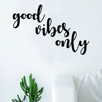 Good Vibes Only v5 Wall Decal Sticker Room Art Vinyl Beautiful Cute Namaste Flower Meditate Buddha Peace Love Zen Yoga Positive