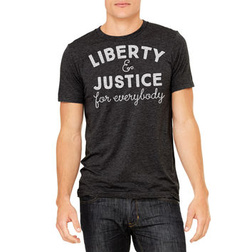 Freedom And Justice For Everybody Triblend T-Shirt