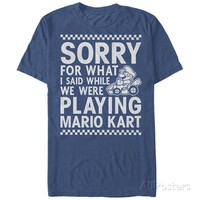 sorry for what i said while we were playing Mario kart awesome unisex t-shirt