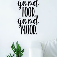 Good Food Good Mood Quote Decal Sticker Wall Vinyl Art Wall Room Decor Funny Inspirational Teen