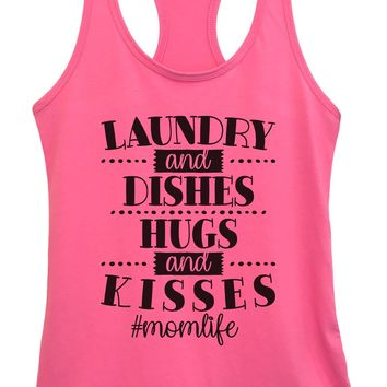 Womens Laundry And Dishes Hugs And Kisses #Momlife Grapahic Design Fitted Tank Top
