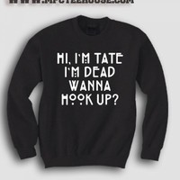 American Horror Story Quote Im Tate Im Dead Sweatshirt - Mpcteehouse