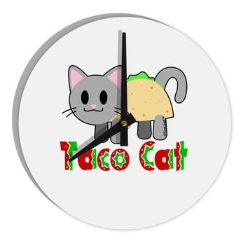 "Cute Taco Cat Design Text 8"" Round Wall Clock  by TooLoud"