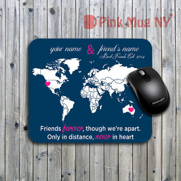 Personalized computer Mouse pad, gift idea, desk accessory -  Long Distance Relationship - Best Friends #3