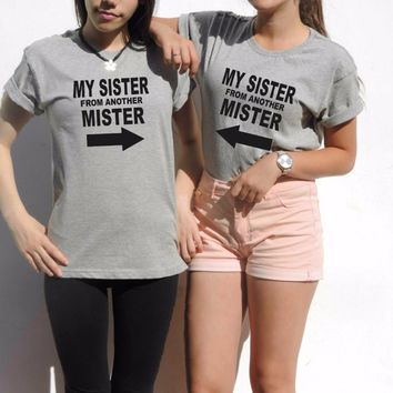 My SISTER From Another Mister - Best Friends Pair Shirts