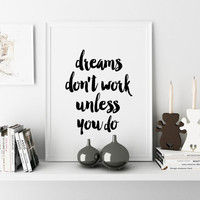 "Inspirational Poster ""Dreams Don't Work Unless You Do"" Typography Print Office Wall Art Affiche Scandinave Instant Download Watercolor Print"